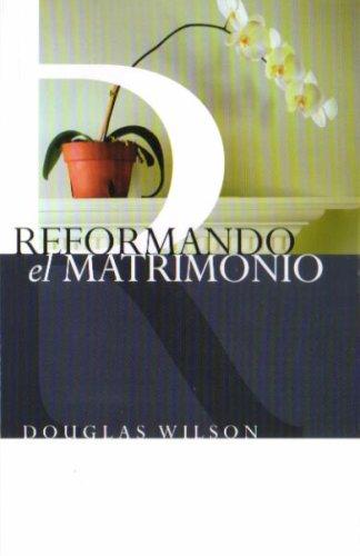 9781928980216: Reformando el Matrimonio [Reforming Marriage]