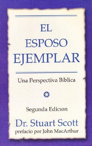 9781928980353: El Esposo Ejemplar (P) 2nd Edition