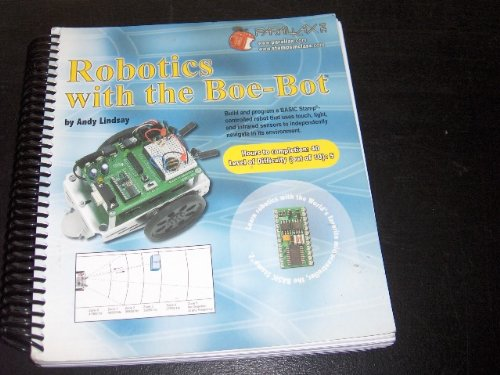 9781928982036: Robotics with the Boe-Bot: Student Guide: Version 2.2