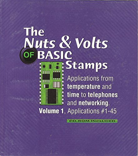 9781928982104: The Nuts & Volts of Basic Stamps (Volume 1)