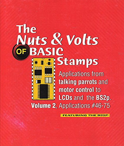9781928982111: The Nuts & Volts of Basic Stamps (2)