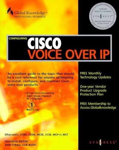 Configuring Cisco Voice Over IP: Syngress, O'Brien CCIE,
