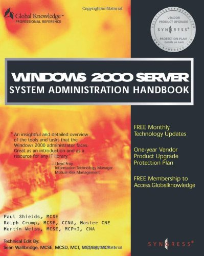 9781928994091: Windows 2000 Server System Administration Handbook