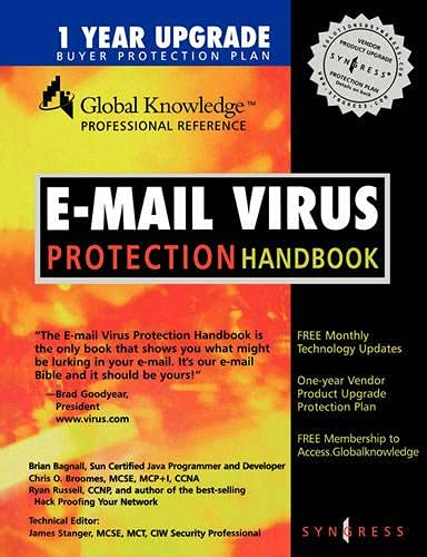 9781928994237: E-mail Virus Protection Handbook : Protect your E-mail from Viruses, Tojan Horses, and Mobile Code Attacks