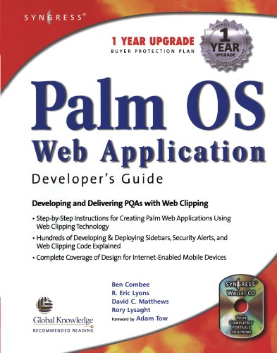 9781928994329: Palm OS Web Application Developer's Guide: Developing and Delivering PQA with Web Clipping