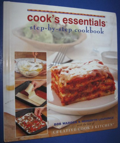 Cook's Essentials Step-by-step Cookbook (Creative Cook's Kitchen) (Creative Cook's Kitchen)