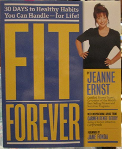 Fit Forever: Jeanne Ernst; Foreword-Jane