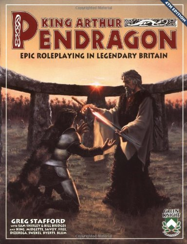 9781928999003: King Arthur Pendragon: Epic Roleplaying in Legendary Britain