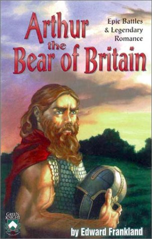 9781928999157: Arthur, The Bear of Britain