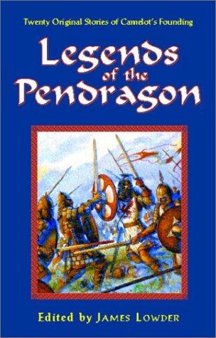 9781928999195: Legends of the Pendragon (Pendragon Fiction, 6211)
