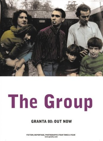 9781929001101: Granta 80: The Group: Where Are They Now? Friendships Frozen in Photographs