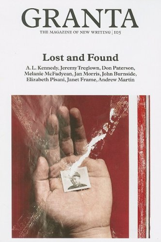 Granta 105: Lost and Found (Granta: The: Clark, Alex