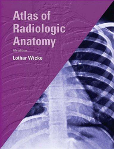 9781929007462: Atlas of Radiologic Anatomy, 7e (Netter Basic Science)