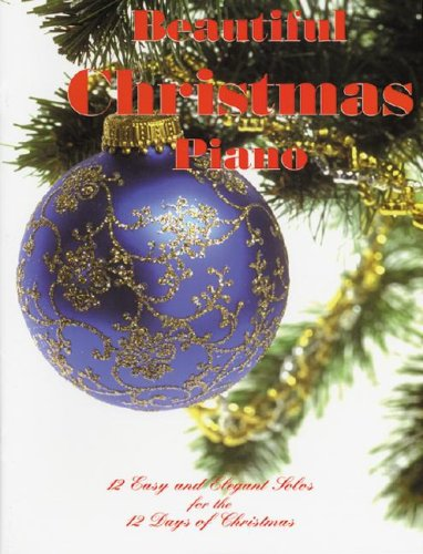 Beautiful Christmas Piano (Ekay Edition): Preston Keys
