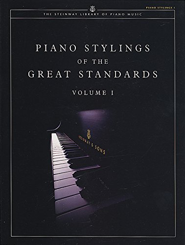 9781929009138: Piano Stylings of the Great Standards: 1 (The Steinway Library of Piano Music)