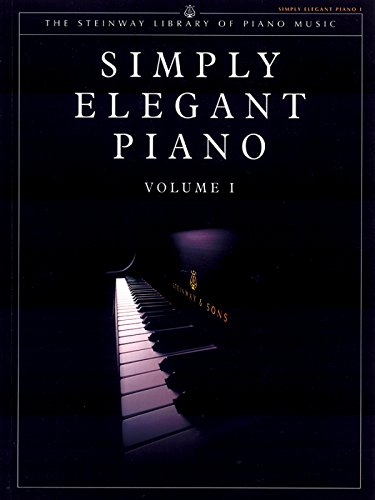 9781929009510: Simply Elegant Piano, Vol. 1 (The Steinway Library of Piano Music)