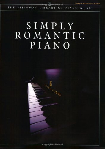 9781929009527: Simply Romantic Piano (The Steinway Library of Piano Music)