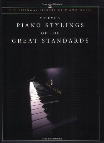 9781929009558: Piano Stylings of the Great Standards, Vol 5 (The Steinway Library of Piano Music)