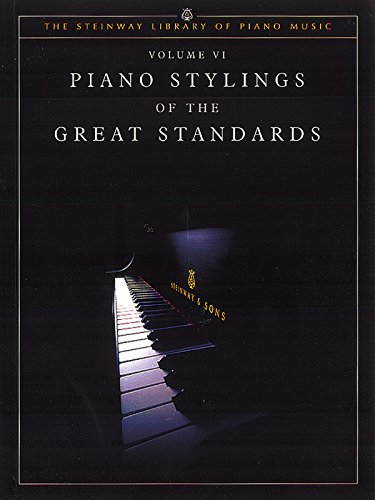 9781929009596: Piano Stylings of the Great Standards - Volume VI Piano (The Steinway Library of Piano Music)