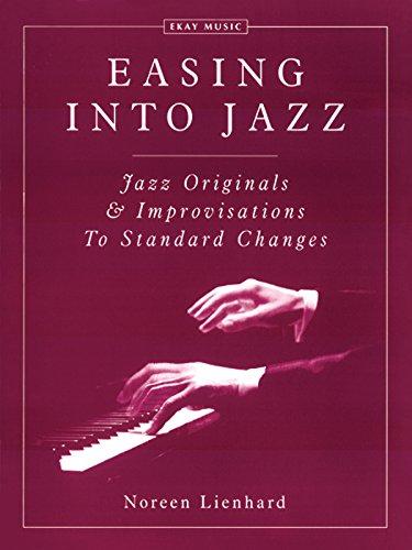 Easing Into Jazz (Jazz Originals & Improvisations: Noreen Lienhard