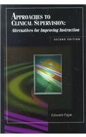 Approaches to Clinical Supervision: Alternatives for Improving: Edward Pajak