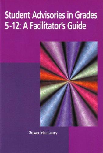 9781929024469: Student Advisories in Grades 5 - 12: A Facilitator's Guide