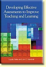 Developing Effective Assessments to Improve Teaching and Learning: Loyde W. Hales
