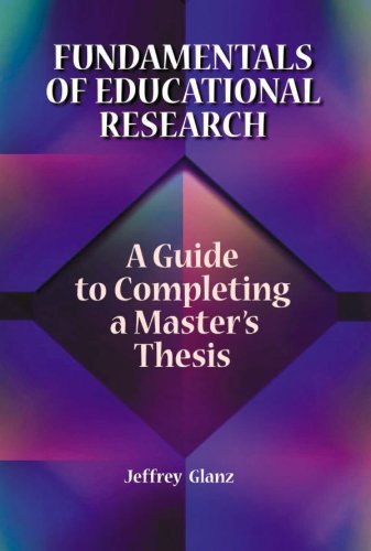 9781929024902: Fundamentals of Educational Research: A Guide to Completing a Master's Thesis