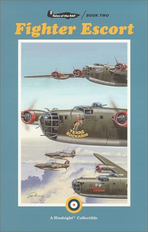 """Fighter Escort {Tales of the RAF - BOOK TWO"""": Patterson, Don"""