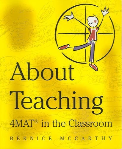 9781929040018: 4Mat About Teaching; Format in the Classroom