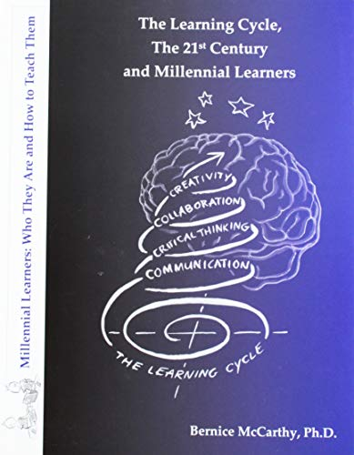 9781929040049: The Learning Cycle, The 21st Century and Millennial Learners