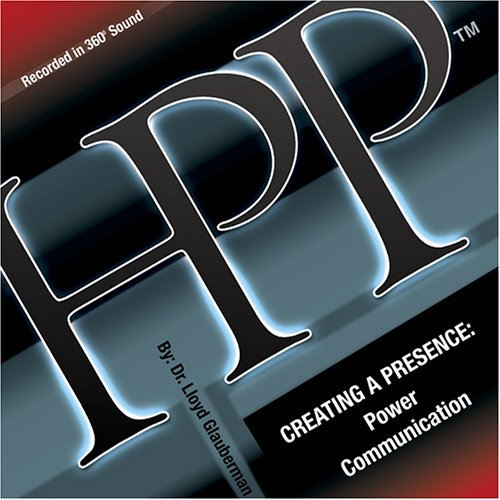 9781929043194: Creating a Presence: Power Communication