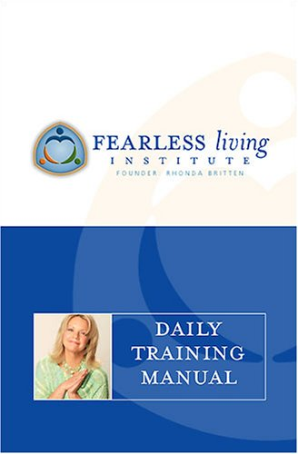 9781929044009: Fearless Living Daily Training Manual