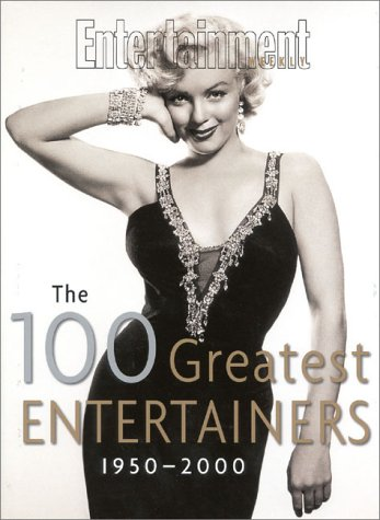 The 100 Greatest Entertainers 1950-2000: Entertainment Weekly