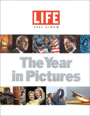 9781929049202: Life 2001 Album : The Year in Pictures