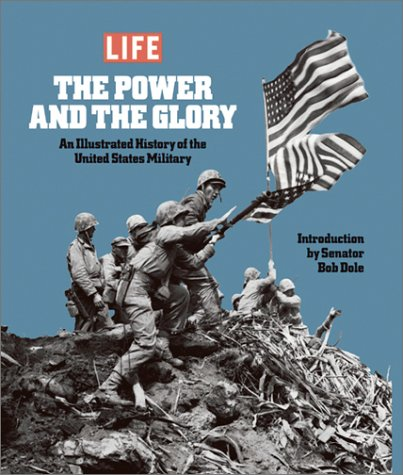 9781929049851: The Power & the Glory: An Illustrated History of the U.S. Military