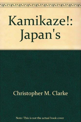 9781929051021: Kamikaze!: Japan's