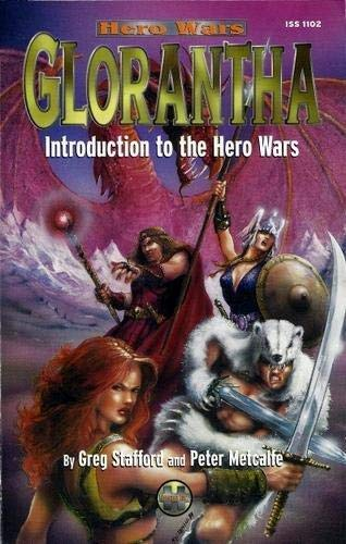 Glorantha (Hero Wars Roleplaying Game, 1102) (1929052022) by Greg Stafford; Peter Metcalfe