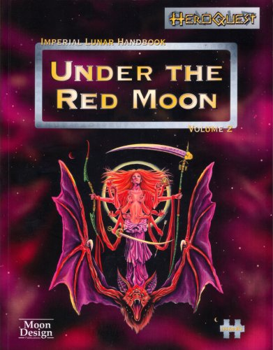 Imperial Lunar Handbook Volume 2 - Under the Red Moon (HeroQuest) (1929052197) by Mark Galeotti; Martin Laurie; Wesley Quadros; Greg Stafford