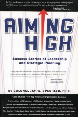 9781929059034: Aiming High: Success Stories of Leadership and Strategic Planning