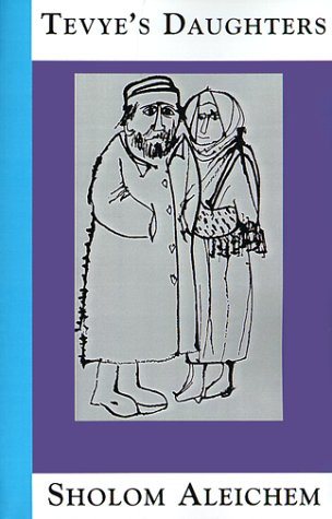 9781929068036: Tevye's Daughters: Collected Stories of Sholom Aleichem