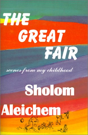 The Great Fair: Aleichem, Sholem