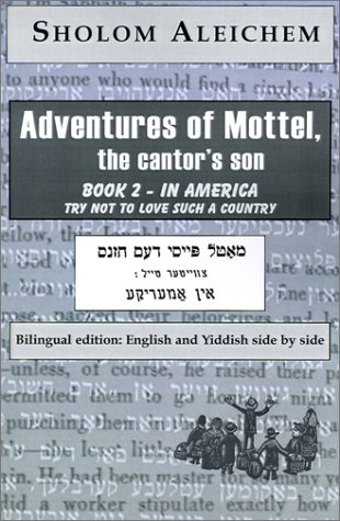 In America (Adventures of Mottel, the Cantor's: Sholem Aleichem, Tamara