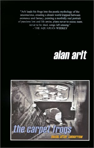 The Carpet Frogs: Music After Tomorrow: Arlt, Alan