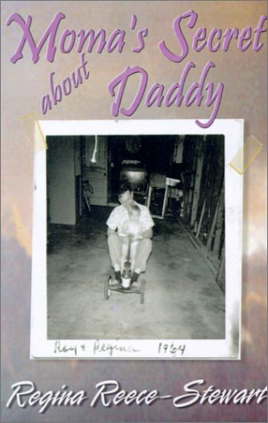 9781929072606: Moma's Secret about Daddy