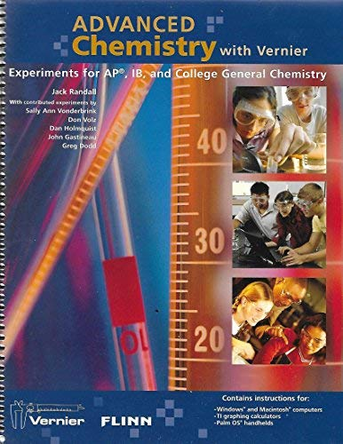 9781929075362: Advanced Chemistry with Vernier Experiements for Ap, Ib, and College General Chemistry