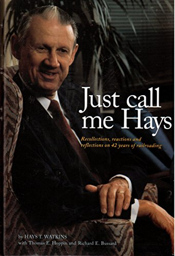 JUST CALL ME HAYS: HAYS T. WATKINS