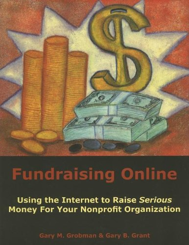 9781929109180: Fundraising Online: Using the Internet to Raise Serious Money for Your Nonprofit Organization