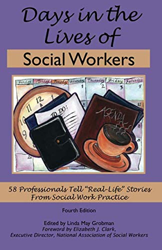 9781929109302: Days in the Lives of Social Workers: 58 Professionals Tell Real-Life Stories From Social Work Practice (4th Edition)