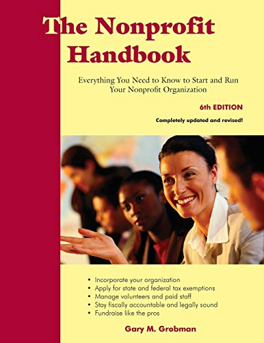 9781929109319: The Nonprofit Handbook: Everything You Need to Know to Start and Run Your Nonprofit Organization (6th Edition)